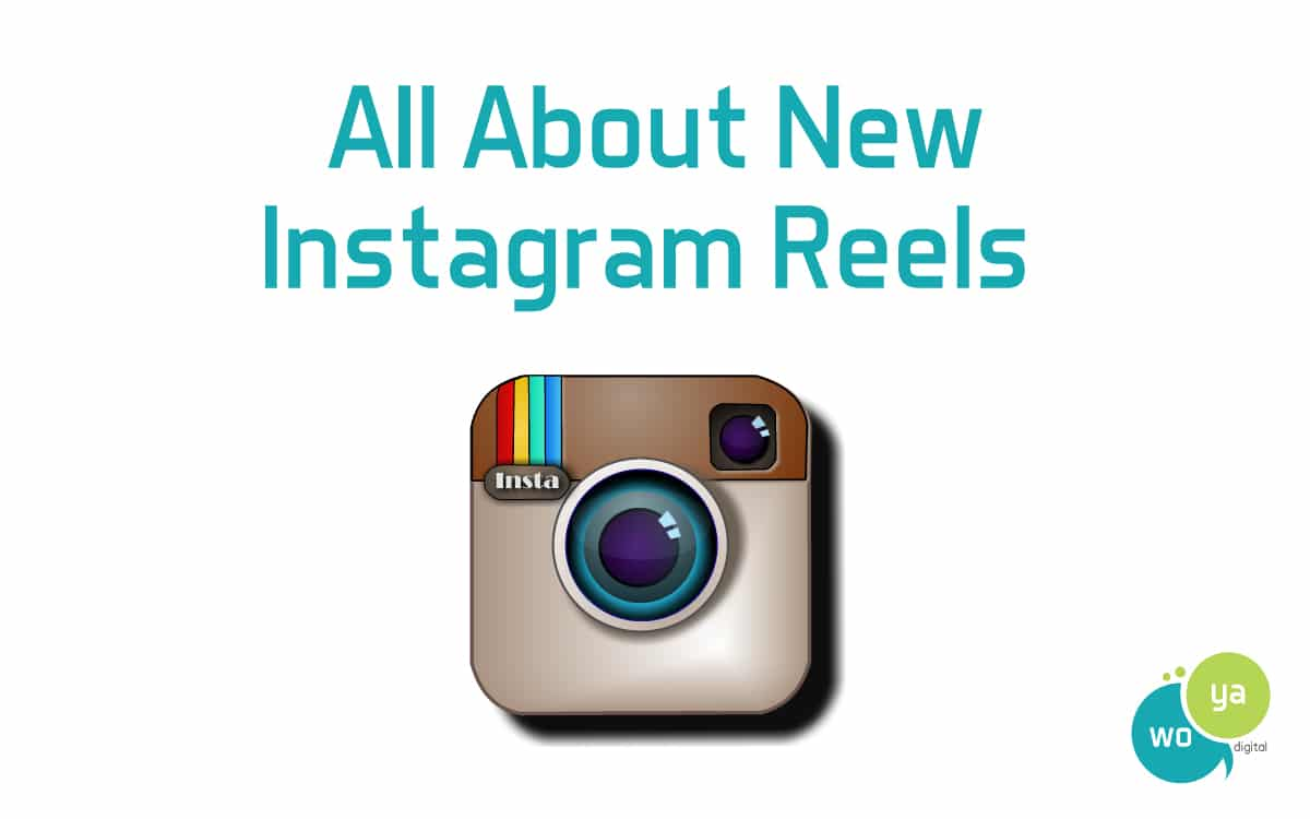 All About New Instagram Reels